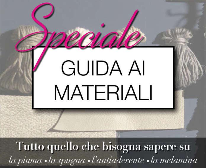 Speciale Guida ai Materiali